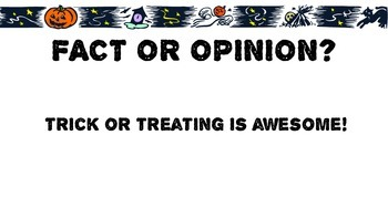 Fact or Opinion Trick or Treating