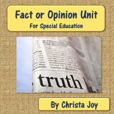 Fact or Opinion Unit for Special Education with digital activities