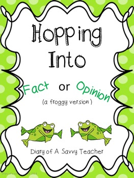 Fact or Opinion (a froggy version)