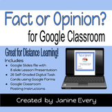 Fact or Opinion for Google Classroom & Distance Learning