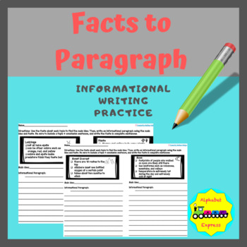Fact to Paragraph: Informational Writing Practice