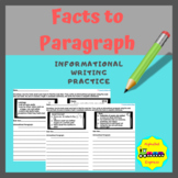 Facts to Paragraph: Informational Writing Practice