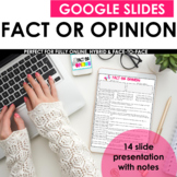 Fact vs Opinion Digital PowerPoint and Notes