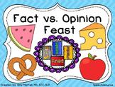 Fact vs. Opinion Feast