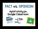 Fact vs. Opinion - Grade 2 Google Classroom