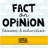 Fact or Opinion - Opinion Writing for the Common Core