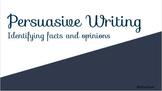 Fact vs Opinion - Persuasive Writing Slides