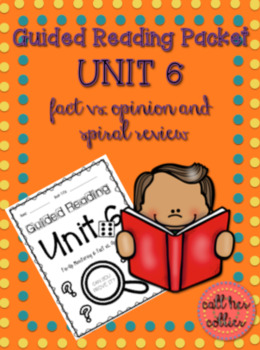 Fact vs. Opinion and Spiral Review Guided Reading Packet