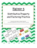 Factor 5: Distributive Property and Factoring Practice Level 1