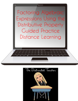 Factor Algebraic Expressions Using the Distributive Property Guided Practice