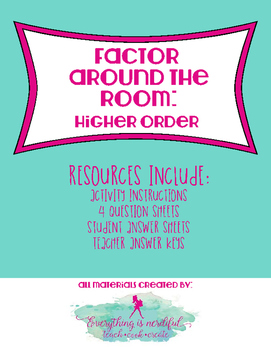 Factor Around the Room - Higher Order Polynomials