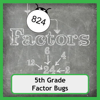 Factor Bugs for 5th Grade - No Prep Required!