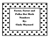 Factor Factor and Polka Dot Middle School Math Games