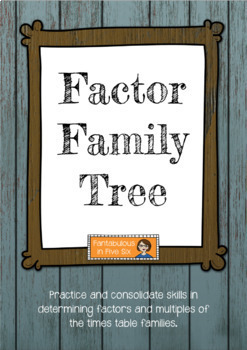 Factor Trees - Factor Family, Multiplication, Times tables, Multiples
