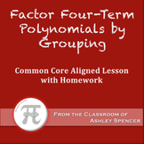 Factor Four-Term Polynomials By Grouping (Lesson with Homework)