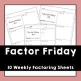 Factor Friday Worksheets