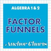 Factor Funnels Anchor Charts - Factoring Quadratic Equatio