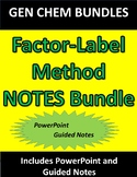 Factor-Label Method (Dimensional Analysis) NOTES ONLY Bundle