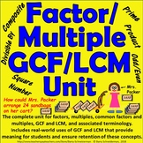 Factor / Multiple / Greatest Common Factor / Least Common Multiple Unit