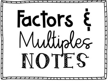 Factor & Multiple Notes