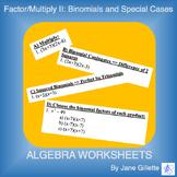 Factor/Multiply II: Binomials & Special Cases