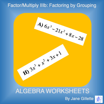 Factor/Multiply IIIb: Factoring by Grouping