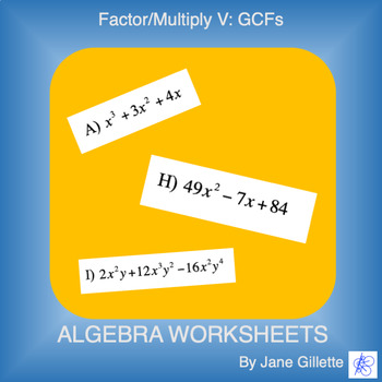 Factor/Multiply V: Greatest Common Factors