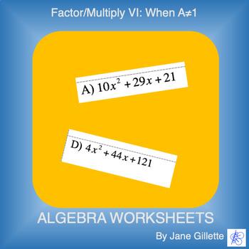 Factor/Multiply VI: When A≠1