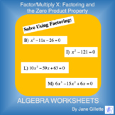 Factor/Multiply X: Factoring and The Zero Product Property