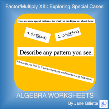 Factor/Multiply XIII - Exploring Special Cases