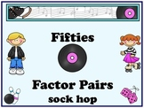 Factor Pairs-Fifties Factor Fun Sock Hop