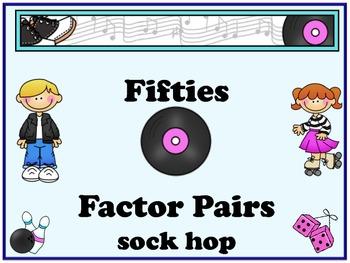 Factor Pairs-Fifties Factor Fun Sock Hop