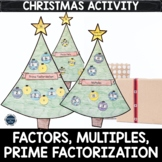 Factor Pairs, Multiples or Prime Factorization Christmas M