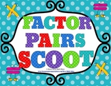 Factor Pairs Scoot