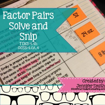 Factor Pairs Word Problems Solve and Snip- Common Core & TEKS