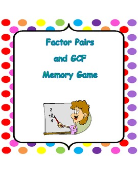 Factor Pairs and GCF Memory Game