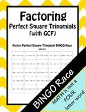Factor Perfect Square Trinomials (with GCFs) BINGO Race