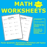 Factor Quadratic Expressions (All Types) Worksheet Bundle