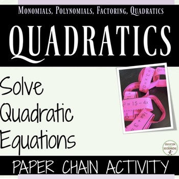Solve Quadratic Equations with Quadratic Formula Paper Chain Activity