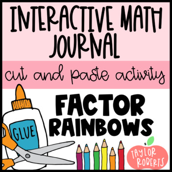 Factor Rainbows - A Cut and Paste Activity