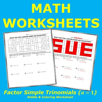 Factor Simple Trinomials (a=1) Riddle & Coloring Worksheet