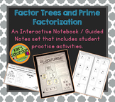 Factor Trees and Prime Factorization