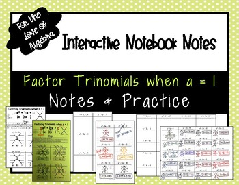 Factor Trinomials a=1 Notes & Practice (remedial) (GSE Algebra 1)