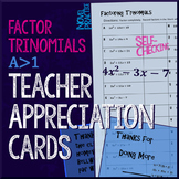 Factor Trinomials a>1 Teacher Appreciation Cards