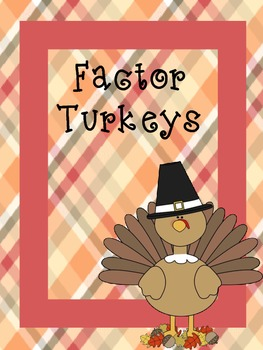 Factor Turkeys Freebie