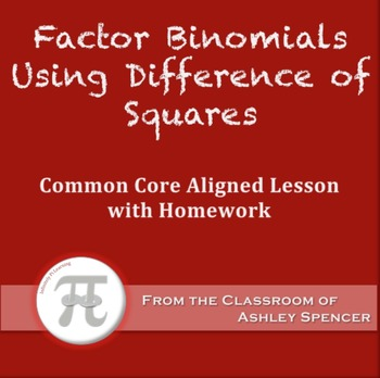 Factor Binomials Using Difference of Squares (Lesson Plan