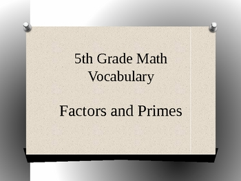 Factor and Primes Vocabulary