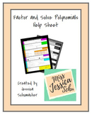 Factor and Solve Polynomials Help Sheet