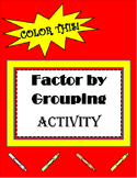 Factor by Grouping Activity