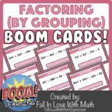 Factor by Grouping Boom Cards!